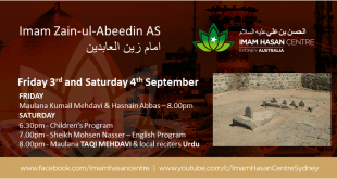 4th September 2021 – Links for tonight's lectures – Martyrdom of Imam Zain ul Abeedin AS